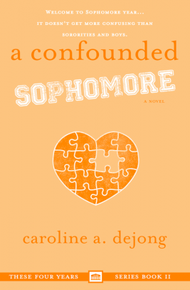 A Confounded Sophomore (These Four Years Book 2) - Out June 28th, 2019
