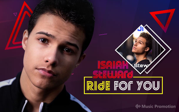"""""""Ride For You' by Isaiah Steward"""