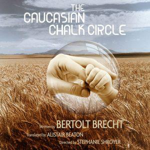 The Caucasian Chalk Circle at Antaeus Theatre Company