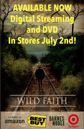 WILD FAITH digital rental and DVD