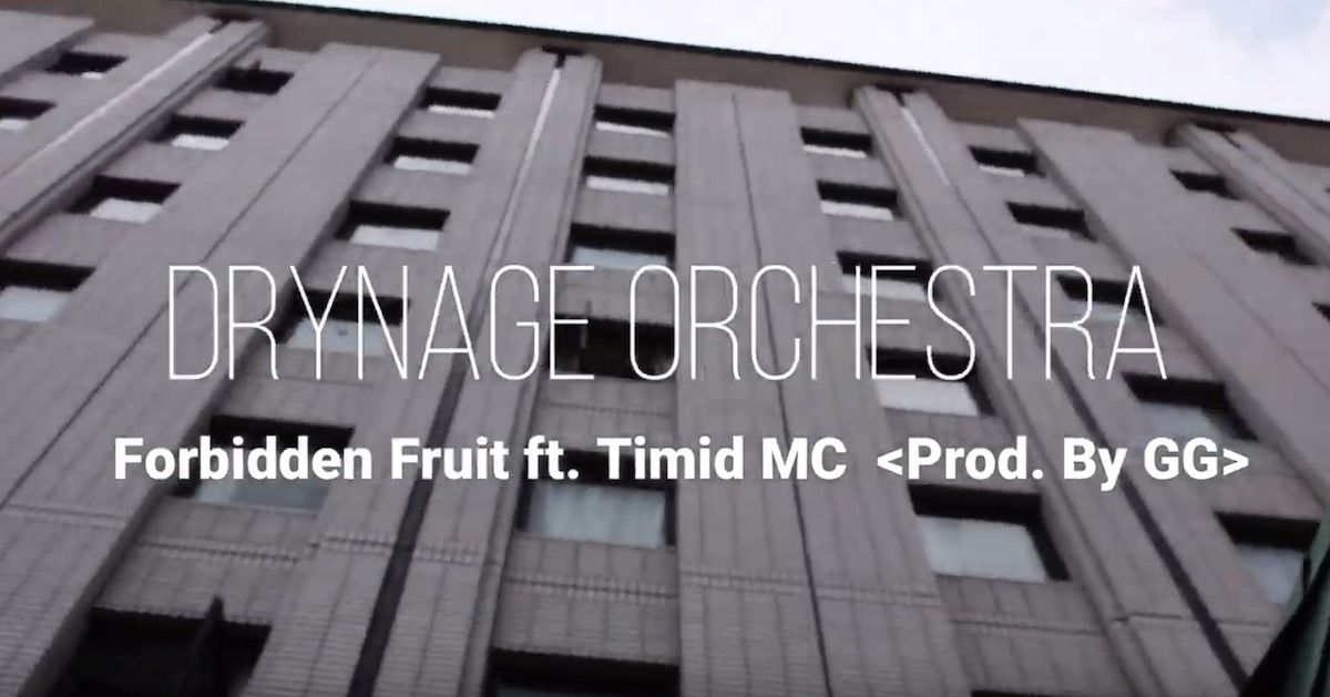 "Drynage Orchestra (GG & Garahavi) ft. Timid - ""Forbidden Fruit"""