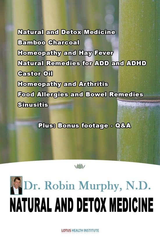 Natural and Detox Medicine seminar by Dr. Robin Murphy