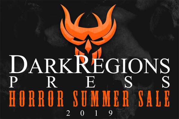 Horror Summer Sale from Dark Regions Press LIVE on Indiegogo.com
