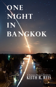 Keith Rees' ONE NIGHT IN BANGKOK