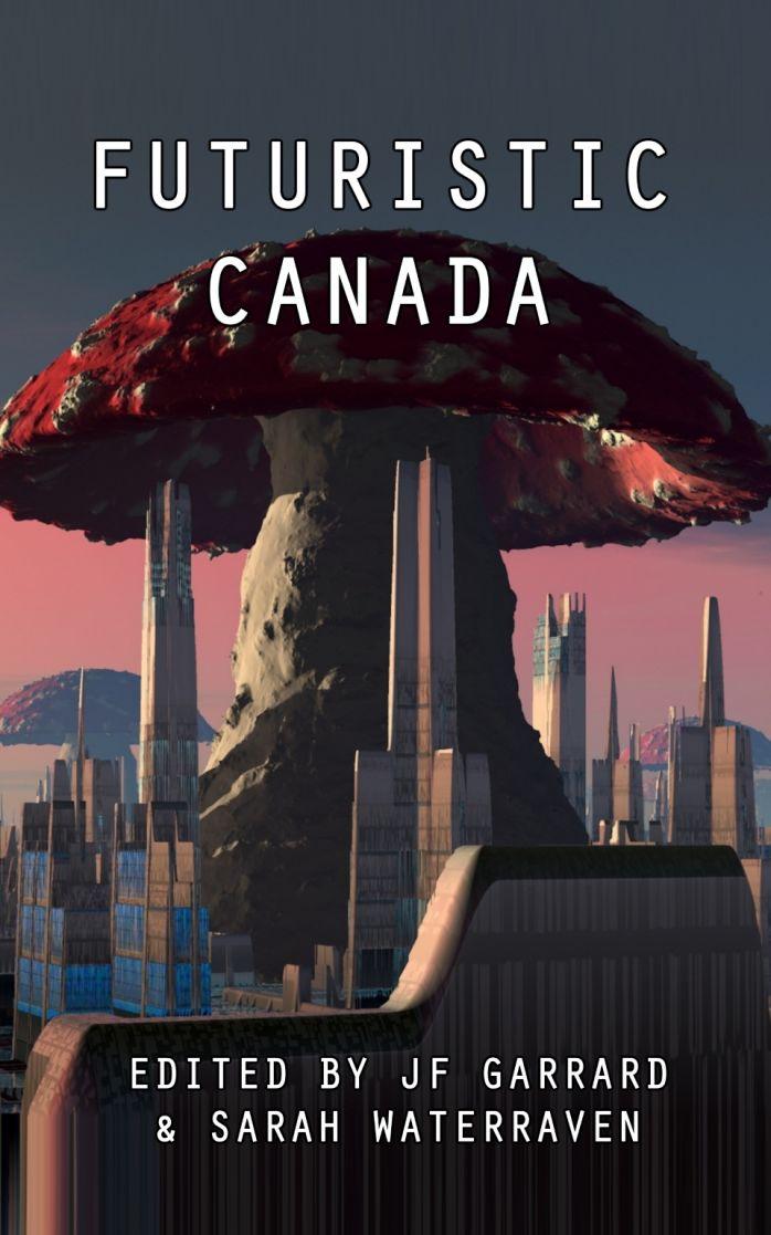 Futuristic Canada Cover
