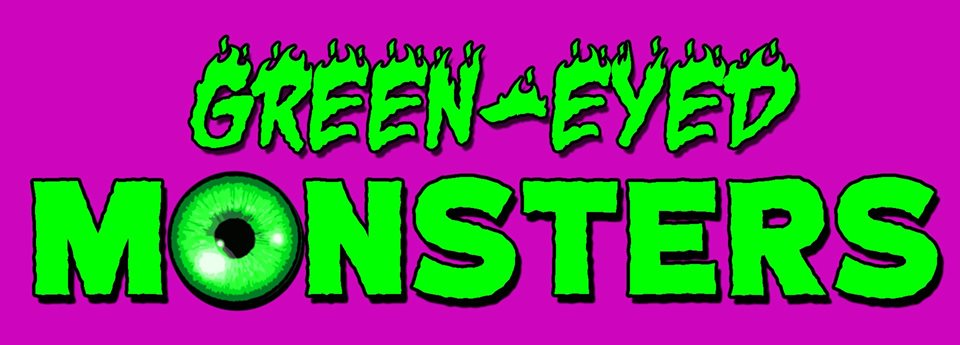 Green-Eyed Monsters