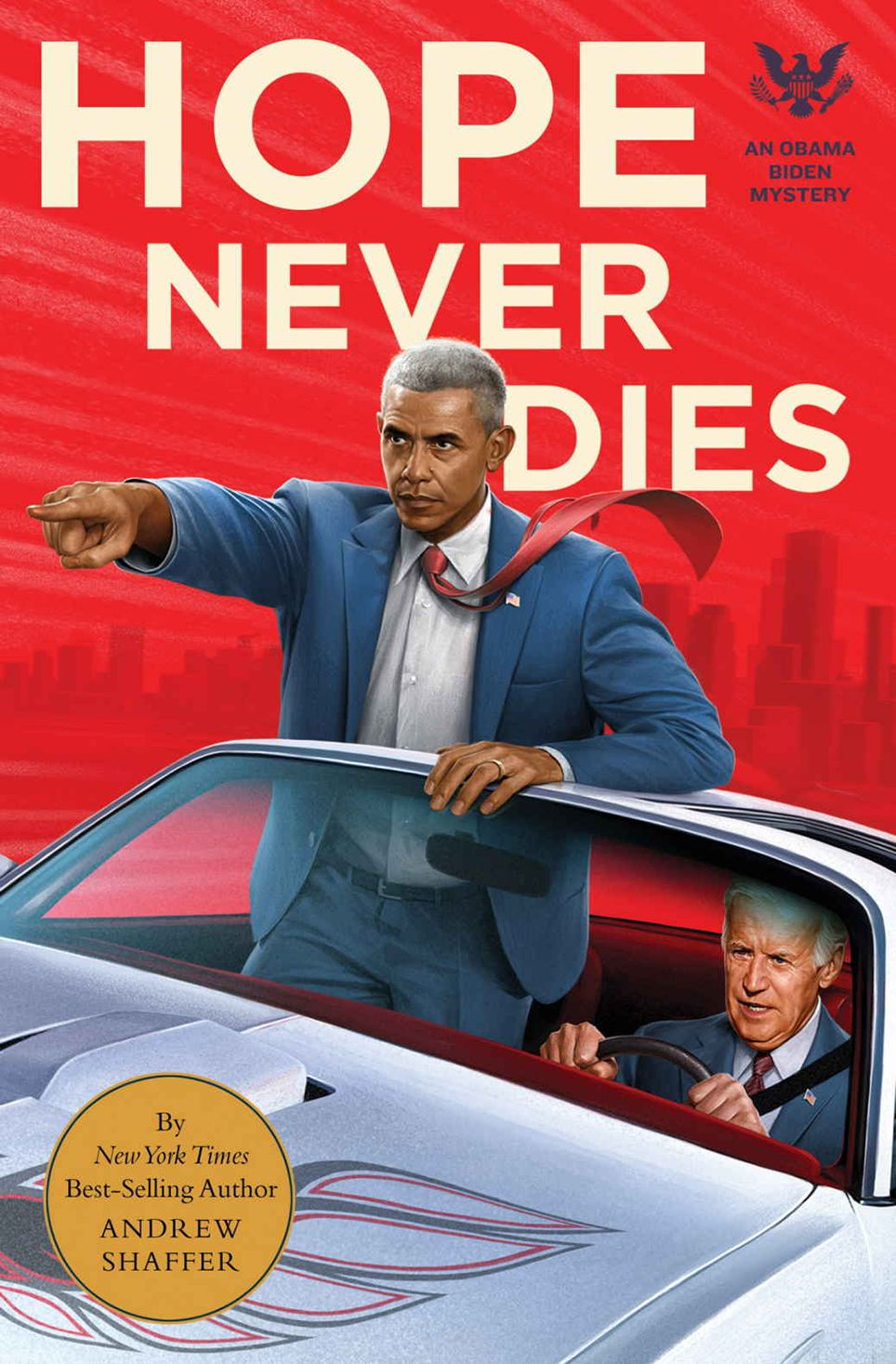 Hope Never Dies: An Obama Biden Mystery (Quirk Books and Audible Studios)