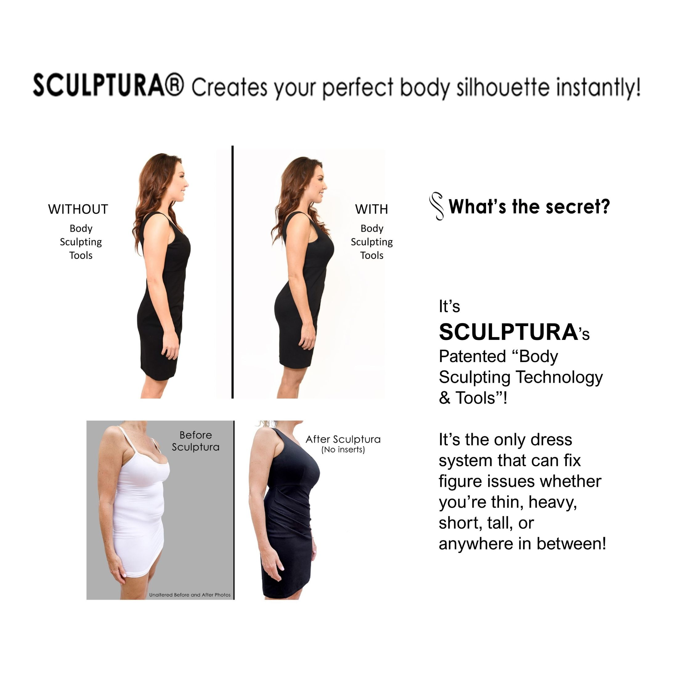Sculptura: Before  &  After Images
