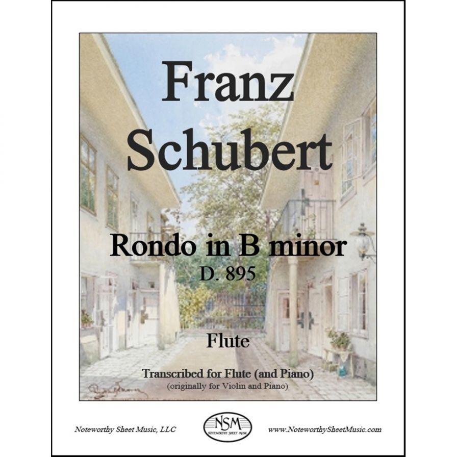 Rondo in B minor, D.895 by Franz Schubert, transcribed for flute