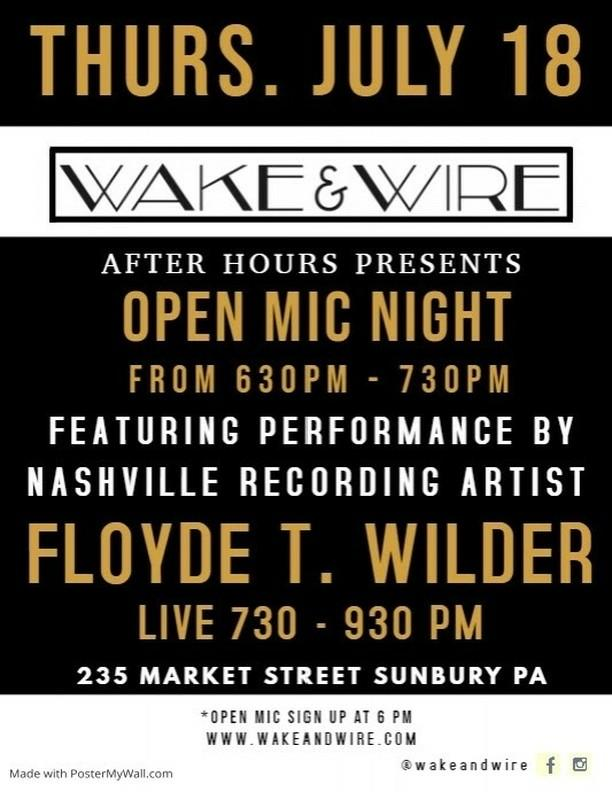 Wake & Wire July 18