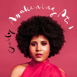 Cecily: Awakening Pt. 1 EP | Cover Photo: Jada Imani M.