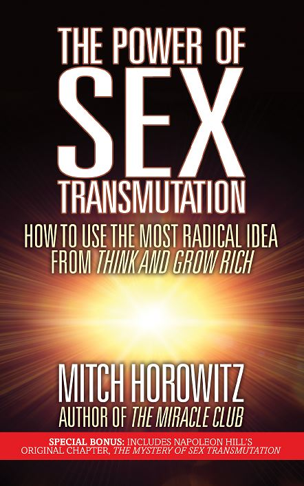 The Power of Sex Transmutation