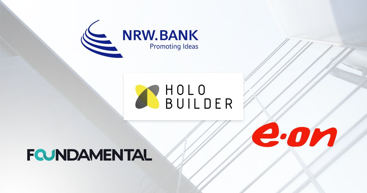 HoloBuilder partners with E.ON, Foundamental, and NRW.BANK.