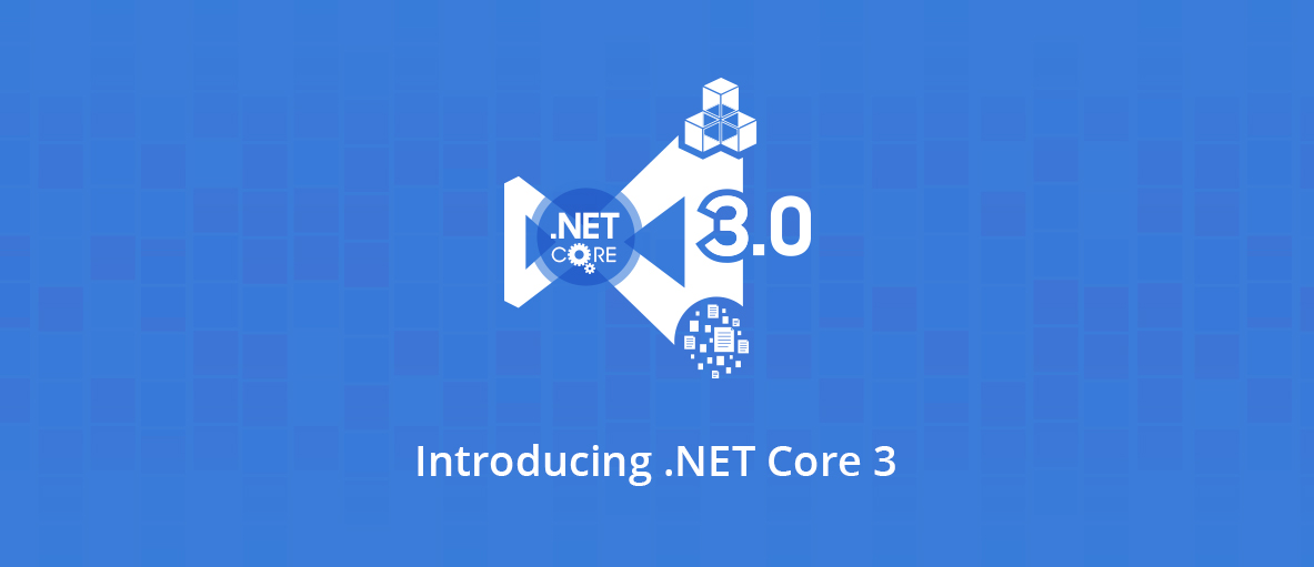 Introducing .NET Core 3 in GdPicture.NET & DocuVieware