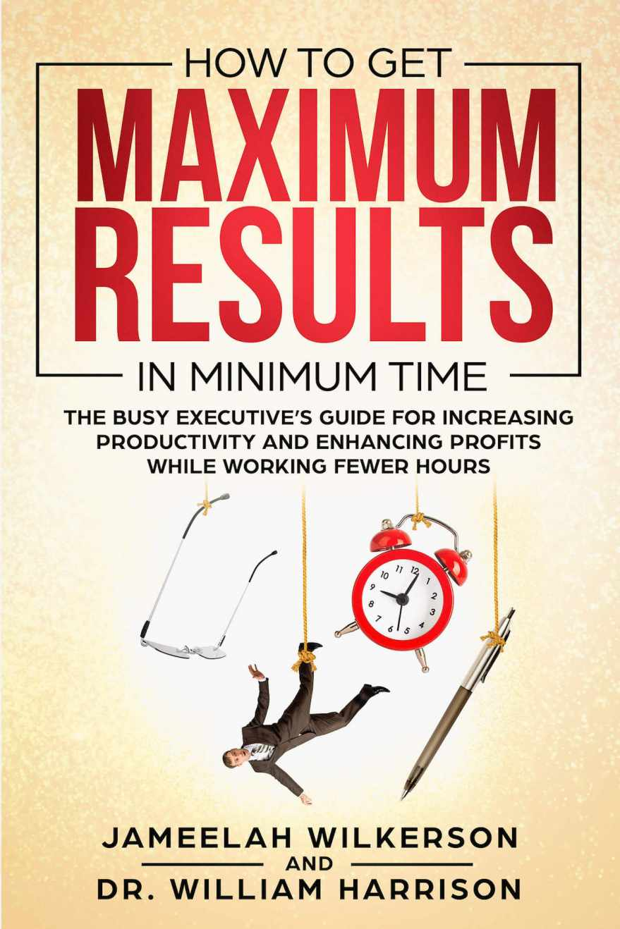How To Get Maximum Results In Minimum Time
