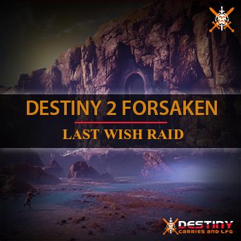 Forsaken Last Wish Raid
