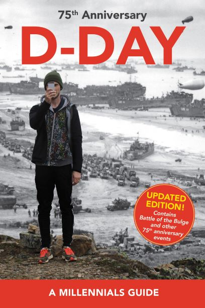 D-Day 75th Anniversary - A Millennials Guide - second edition cover