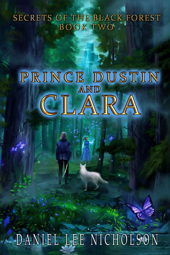Prince Dustin and Clara: Secrets of the Black Forest