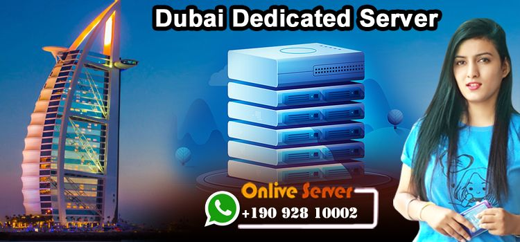 Dubai Dedicated Server Hosting - Onlive Server