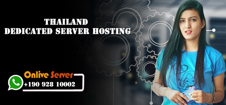 Thailand Dedicated Server Hosting - Onlive Server