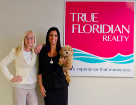 Noelle McIntyre (left) & Adrianne Kurman of True Floridian Realty