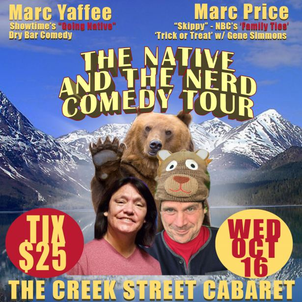 The Native and The Nerd Comedy Tour with Marc Yaffee & Marc Price