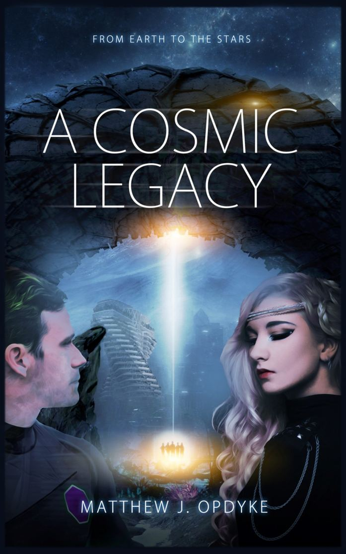 A Cosmic Legacy: From Earth to the Stars - eBook
