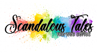 Scandalous Tales