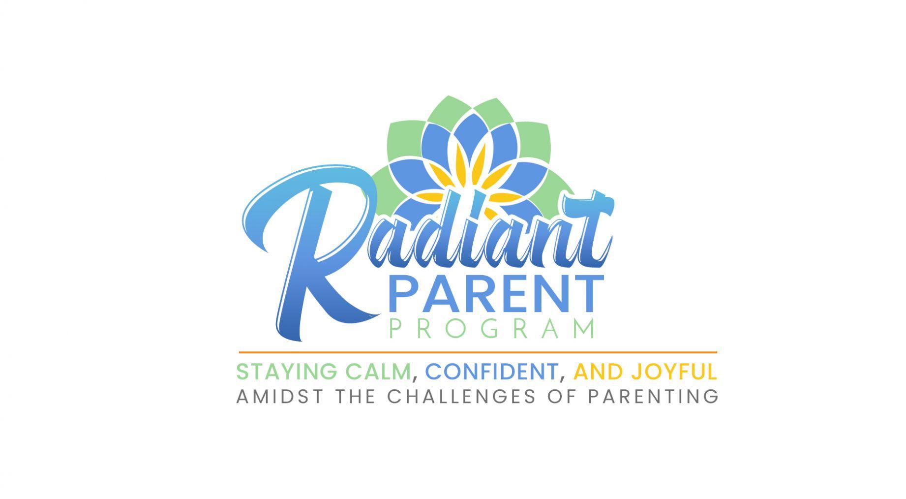 The Radiant Parent Program