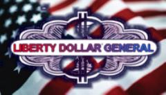 Liberty Dollar General Store