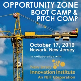 Opportunity Zone Boot Camp & Pitch Competition October 17 at NJIT in Newark, NJ.