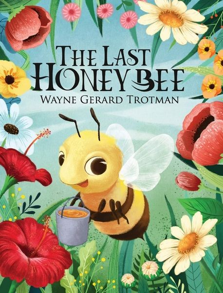 The Last Honey Bee - Front Cover