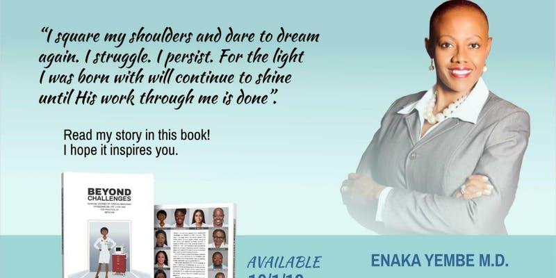 "Dr. Enaka Yembe ""Beyond Challenges"""