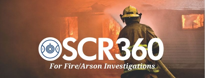 OSCR360 for Fire & Arson Investigations