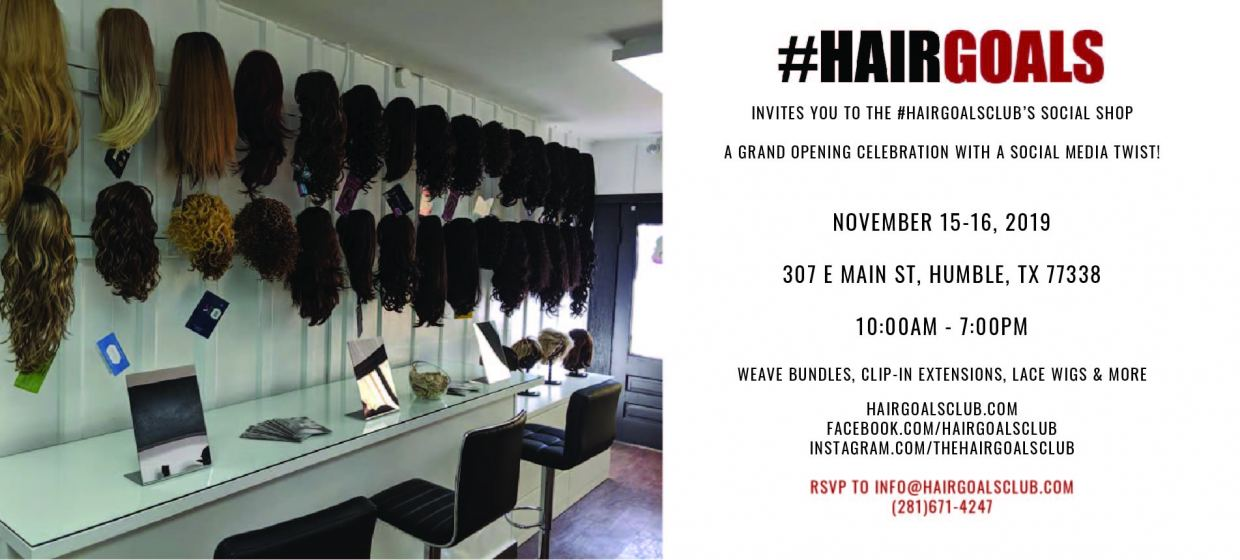 Hairgoals Club Grand Opening Humble TX
