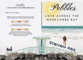 Pebbles: Love Across the Morecambe Bay, by Steven Kay