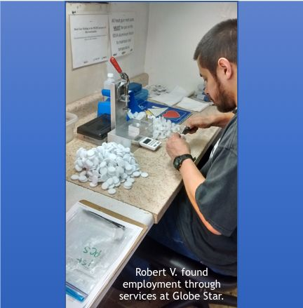 Robert V. receives Quality of Work Life Services at Globe Star