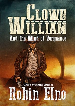 Clown William and the Wind of Vengeance