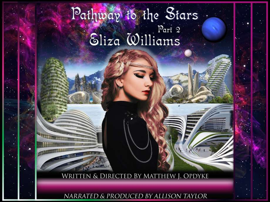 Pathway to the Stars: Part 2, Eliza Williams (Audiobook)