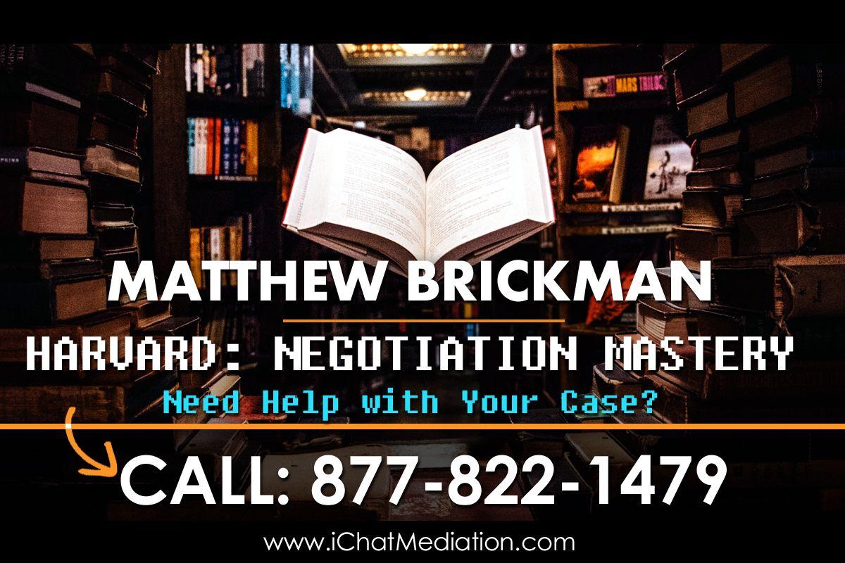 Harvard Business School Negotiation Mastery - Matthew Brickman