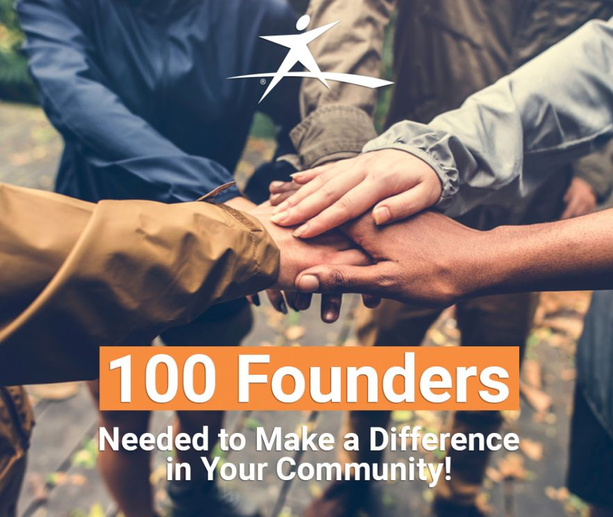 100 Founders Needed to Make a Difference in Your Community