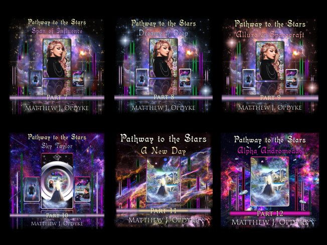 Pathway to the Stars: Parts 7 - 12