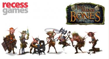 Too Many Bones Gaming Session January 25th at Recess Games