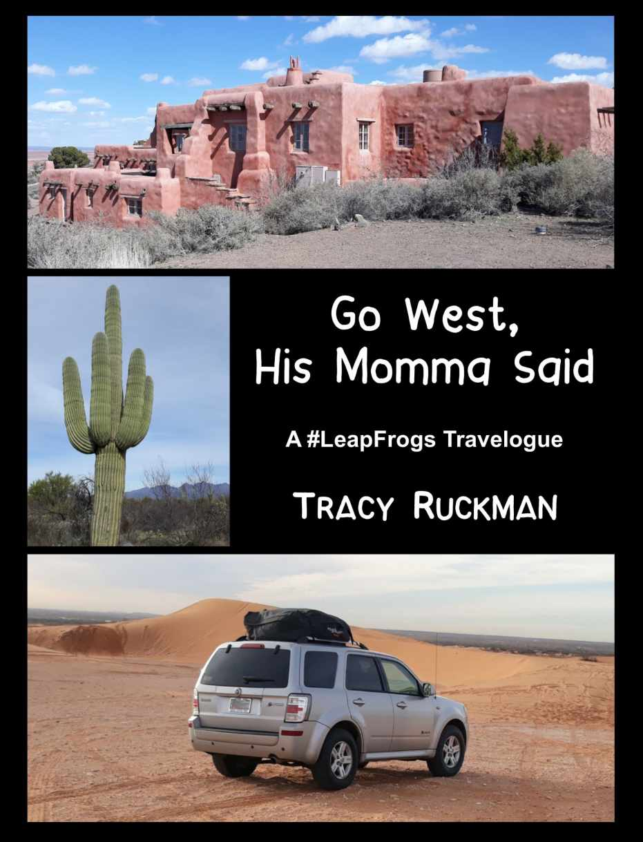 Go West, His Momma Said by Tracy Ruckman