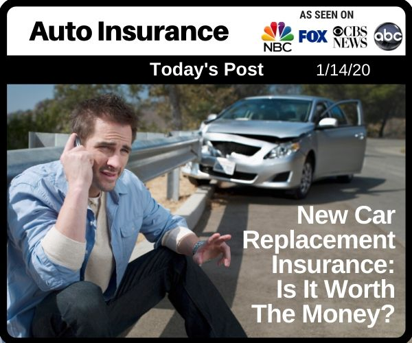 Post - New Car Replacement Insurance, Is It Worth The Money
