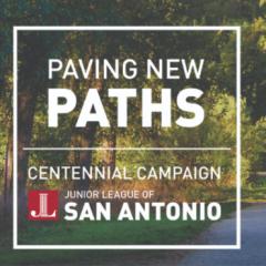 Junior League of San Antonio Paving New Paths