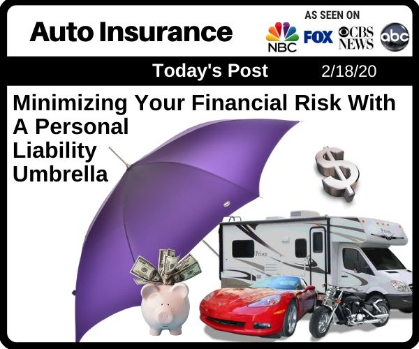 Minimizing Your Financial Risk With A Personal Liability Insurance Umbrella