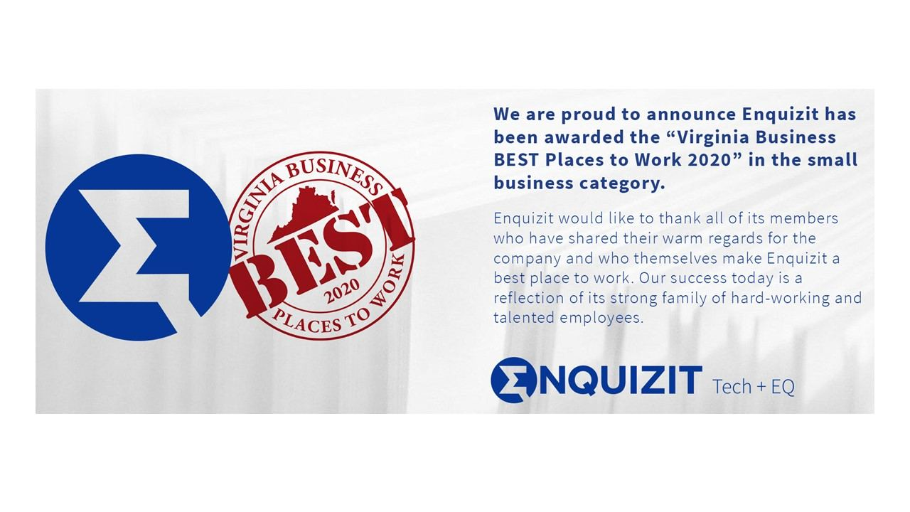 Enquizit, Inc. Achieves Virginia Business BEST Places to work 2020
