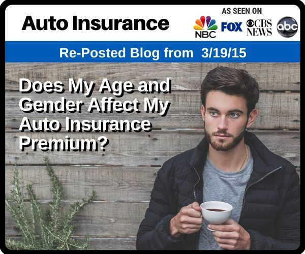 RePost - Does My Age and Gender Affect My Auto Insurance Premium?