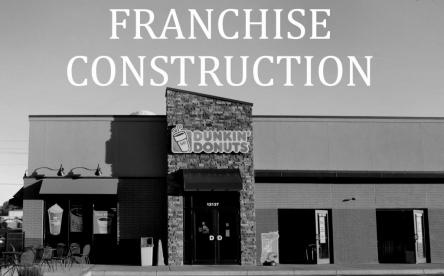 Successful franchise construction management